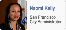 San Francisco City Administrator Naomi Kelly